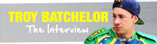 Troy Batchelor - The Interview