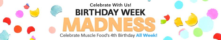 Birthday Week Madness