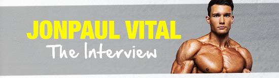 Jonpaul Vital - The Interview