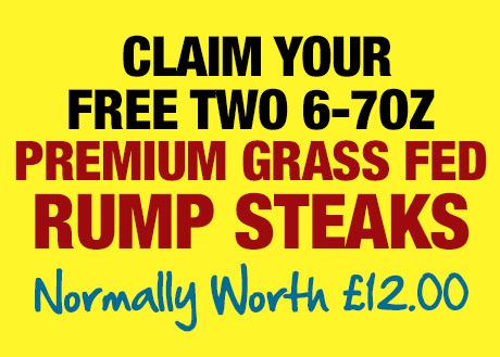 Claim Your Free 2x6-7oz Grass Fed Rump Steaks