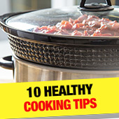 10 Healthy Cooking Tips