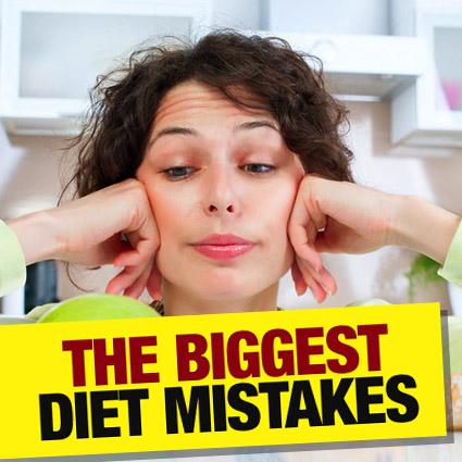 Biggest Diet Mistakes