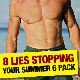 8 Lies Stopping Your Summer 6 Pack