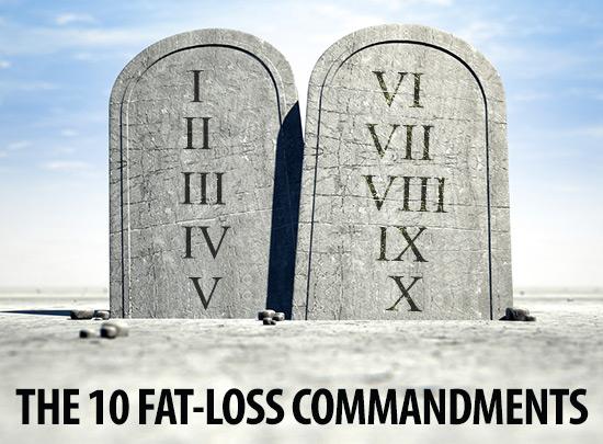 The 10 Fat Loss Commandments
