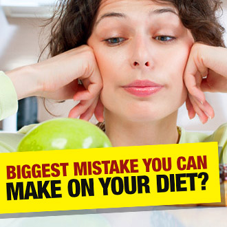 What's the BIGGEST mistake you can make on your diet?