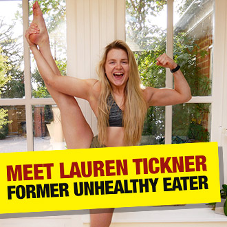 Meet Lauren Tickner, former unhealthy eater