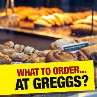 What Would A Nutritionist Order… At Greggs