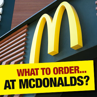 What Would A Nutritionist Order… At McDonalds