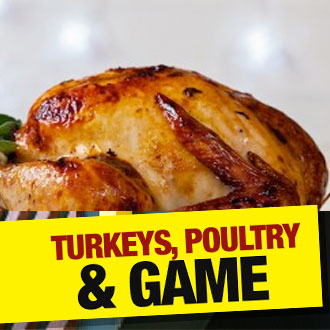 Turkeys, Poultry & Game