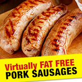 FAT FREE SAUSAGES!