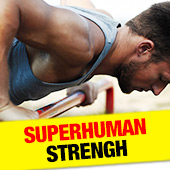 Superhuman Strength