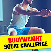 Body Weight Squat Challenge