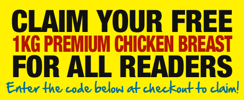 Claim your FREE 1kg Chicken Breast