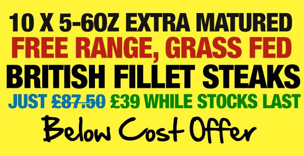 eight 5-6oz hand cut british fillet steaks now £35