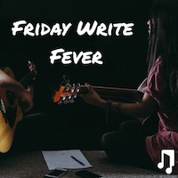 Friday Playlist: Friday Write Fever