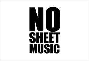 No Sheet Music