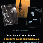 Andy Wilsher Sings... A Tribute to The Rat Pack, Robbie Williams & Michael Buble