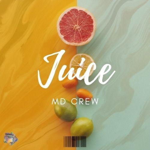 MD Crew -Juice