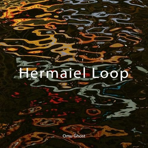 Hermaiel Melody Loop