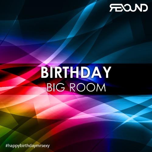 EDM Birthday