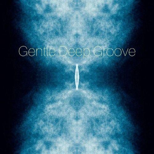 Gentle Deep Groove