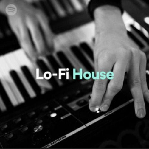 Lofi House