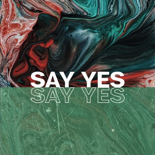 Say Yes [Afterlife]