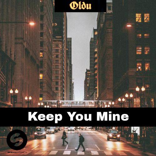 Keep You Mine