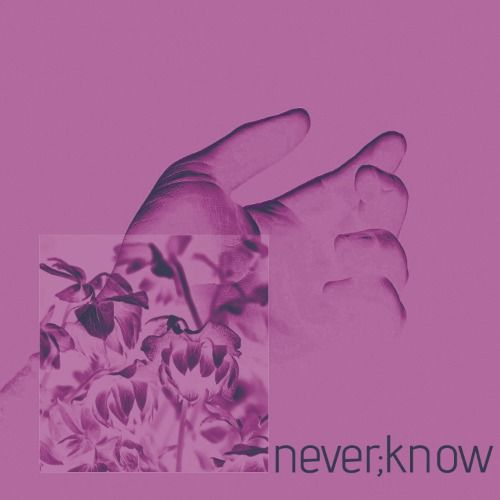 Never Known