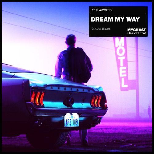 Dream My Way