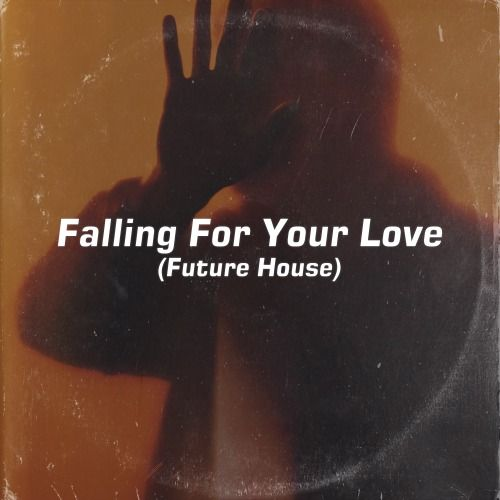 Falling For Your Love