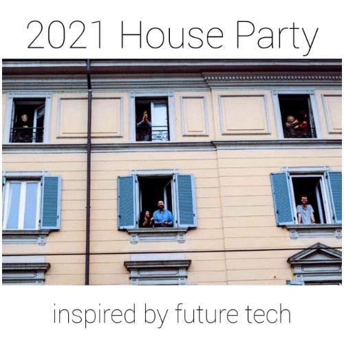 2021 House Party