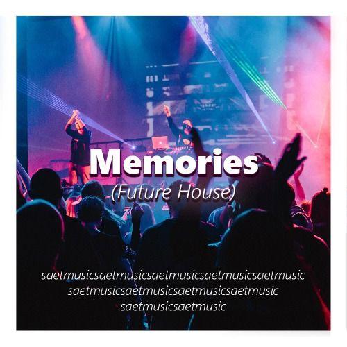 Memories (Extended)