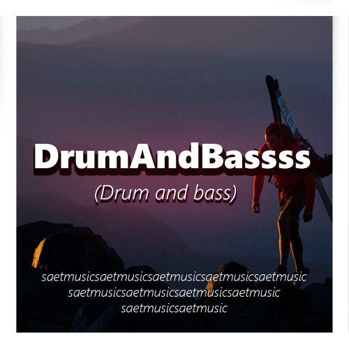 DrumAndBassss