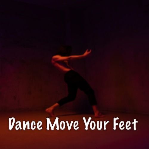 Dance Move Your Feet