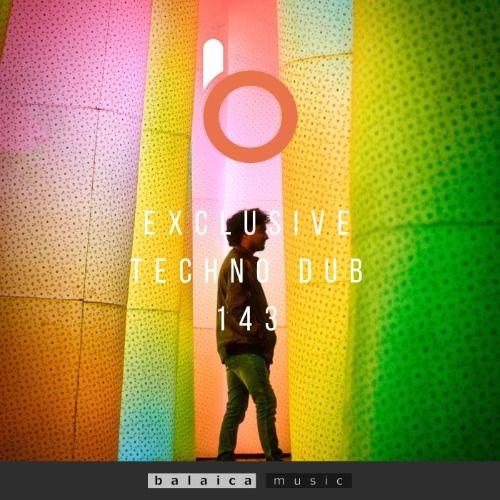 Exclusive Techno Dub