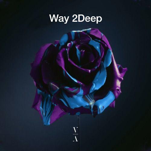 Way 2Deep