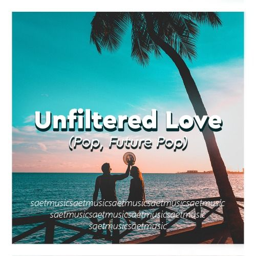 Unfiltered Love