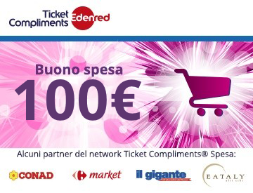 Ticket Compliments® Spesa 100€