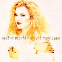 Claire Martin - Devil May Care