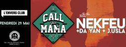 CALL YOUR MAMA w/ Nekfeu + Da Yan + J.Usla