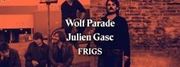 Wolf Parade • Julien Gasc • Frigs
