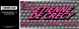 DON'T BELIEVE THE NIGHT w/ Etienne de Crécy & Friends
