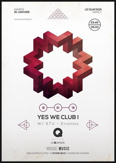 YES WE CLUB! W/ STU (Éphémère - CB Prod.)