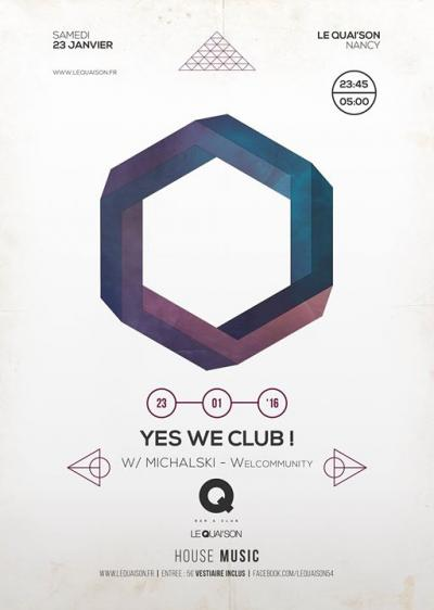 YES WE CLUB! W/ MICHALSKI (Welcommunity)