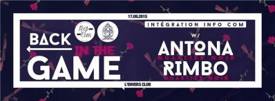 BACK IN THE GAME X INTÉGRATION INFO COM : ANTONA + RIMBO