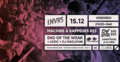affiche_Machine à rappeurs #23 / END of the WEAK, LGDC, Madjohn