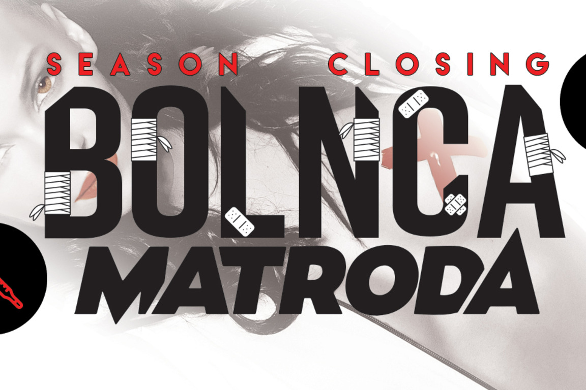 Bolnca ft. MATRODA - Season Closing