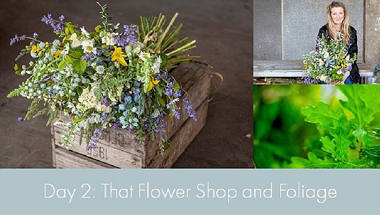 British Flowers Week 2015 - Day 2 - That Flower Shop and Foliage