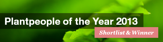 Plantpeople of the Year 2013 - Shortlist and Winner